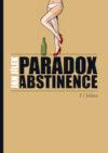 Paradox abstinence
